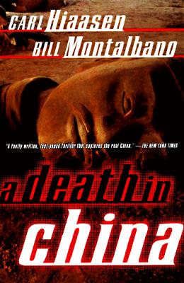 A Death in China By Hiaasen, Carl/ Montalbano, William D.