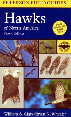 A Field Guide to Hawks of North America By Clark, William S./ Wheeler, Brian K.